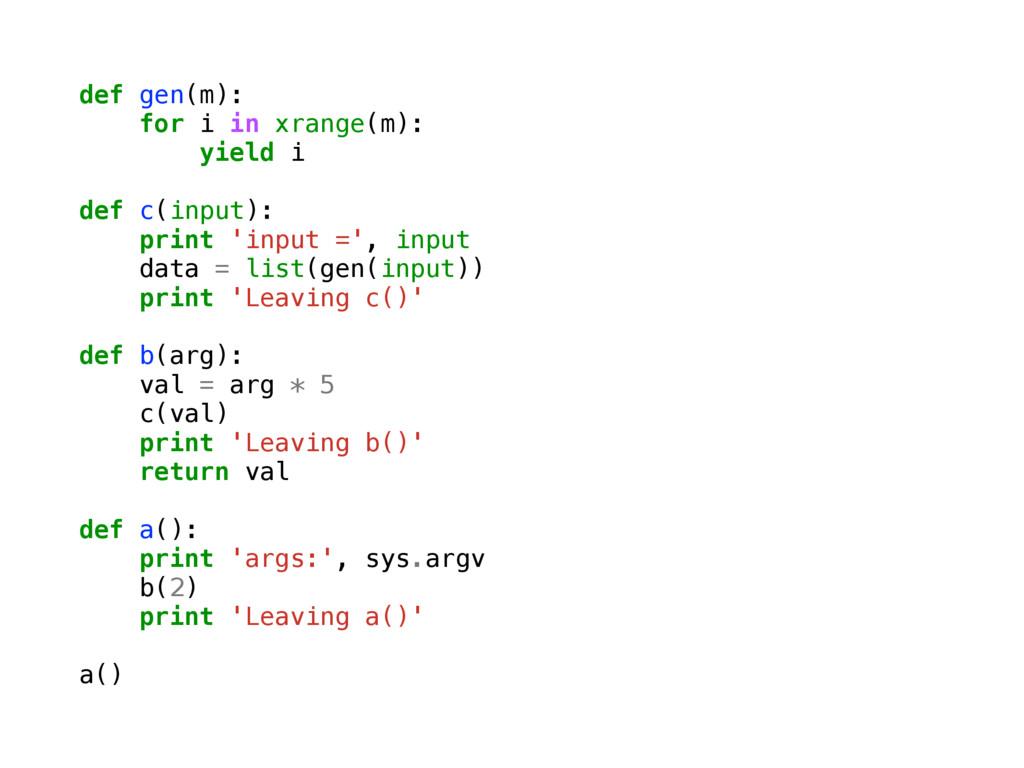 def gen(m): for i in xrange(m): yield i def c(i...