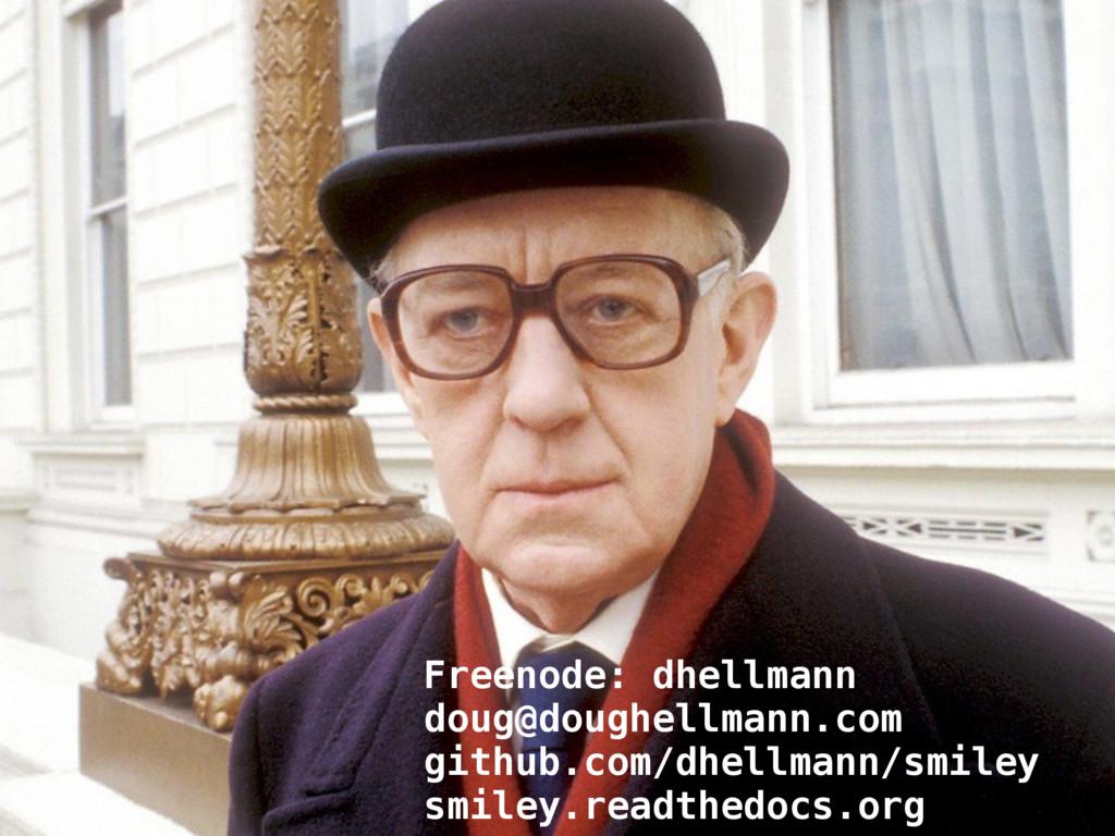 Freenode: dhellmann doug@doughellmann.com githu...
