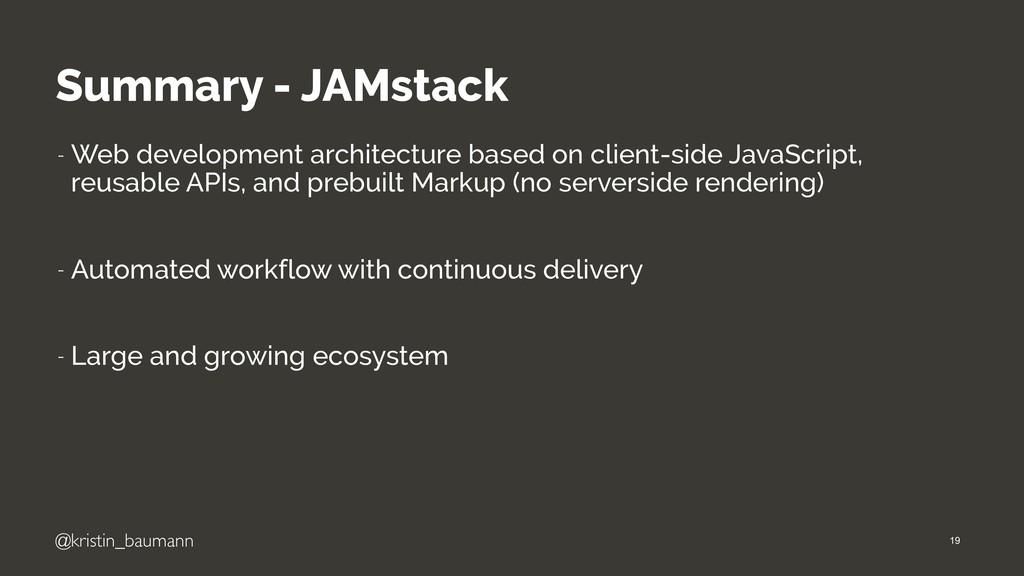 @kristin_baumann Summary - JAMstack - Web devel...