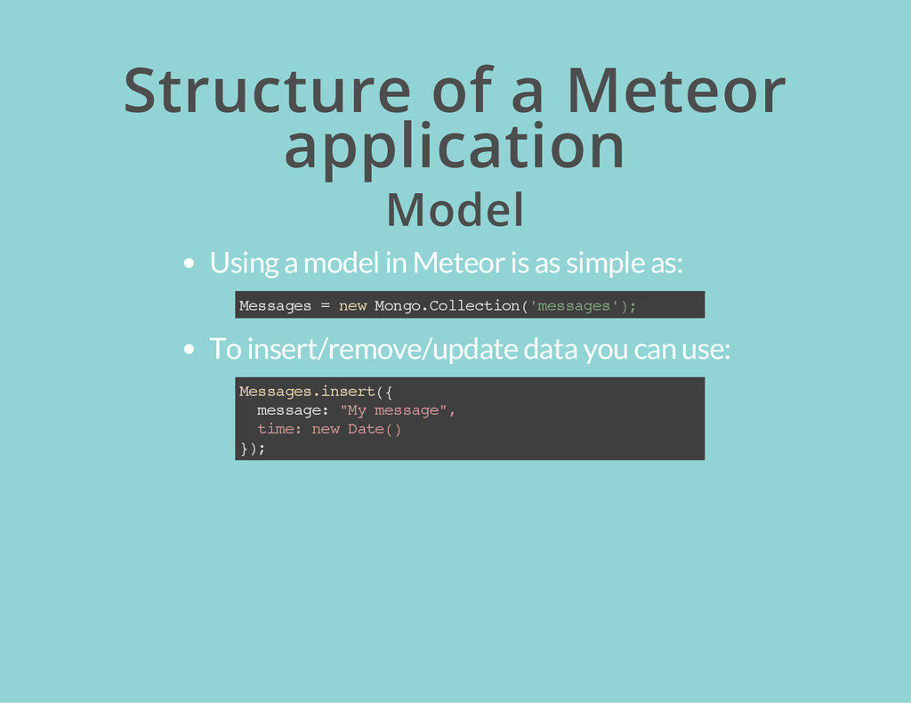 Structure of a Meteor application Model Using a...