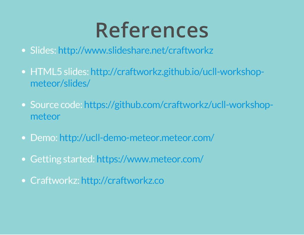 References Slides: HTML5 slides: Source code: D...