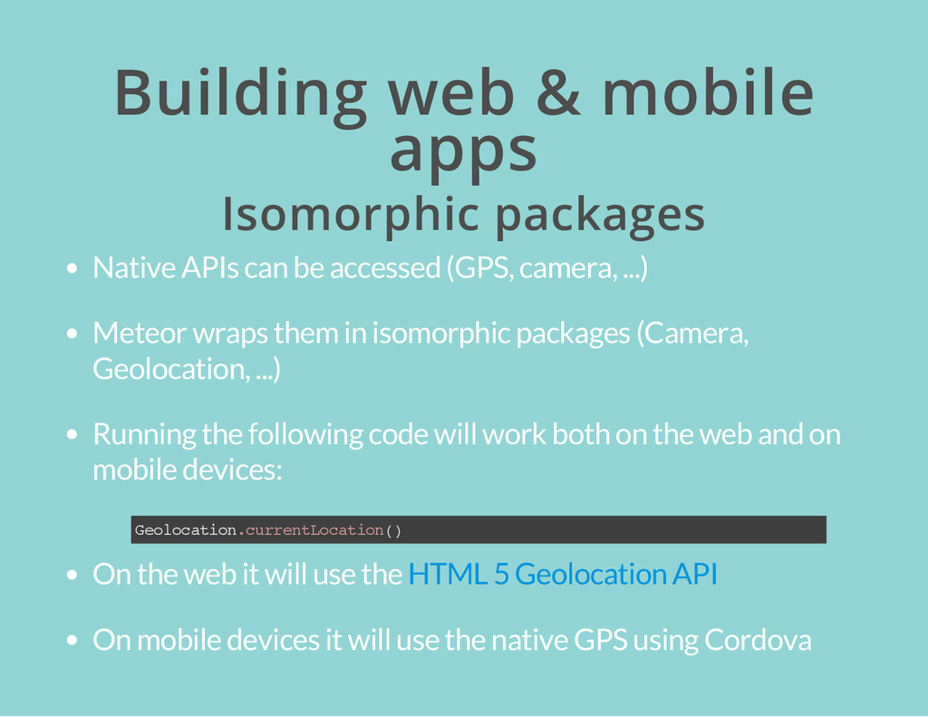 Building web & mobile apps Isomorphic packages ...