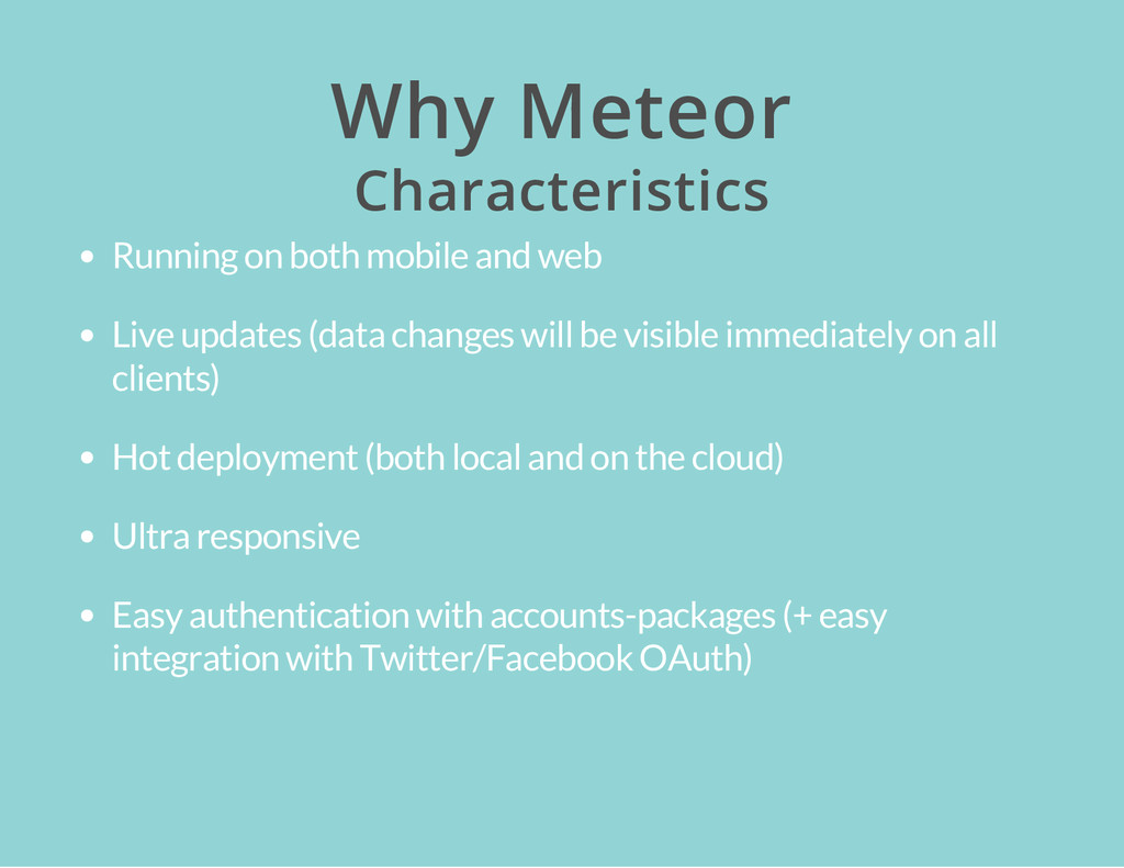 Why Meteor Characteristics Running on both mobi...