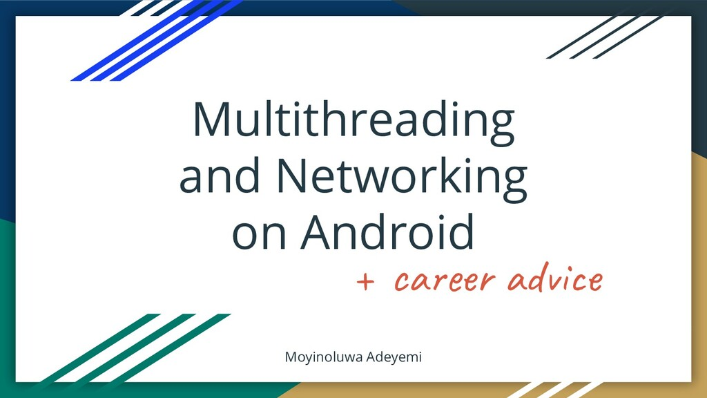 Multithreading and Networking on Android Moyino...
