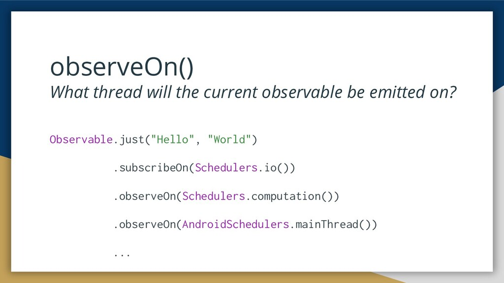 observeOn() What thread will the current observ...