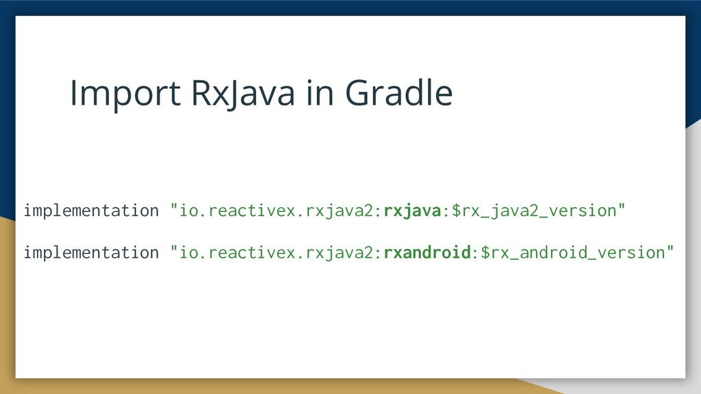 "Import RxJava in Gradle implementation ""io.reac..."