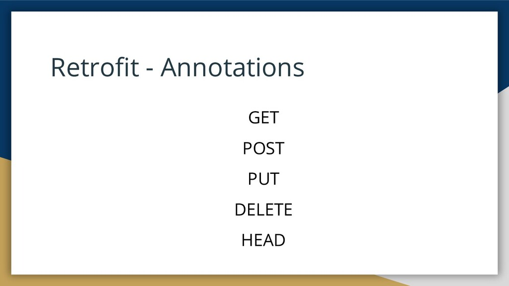 Retrofit - Annotations GET POST PUT DELETE HEAD