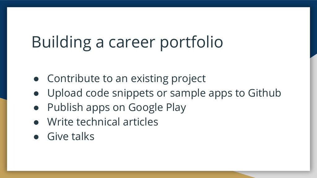 Building a career portfolio ● Contribute to an ...