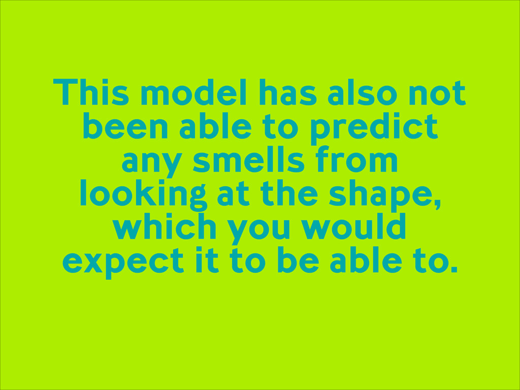 This model has also not been able to predict an...