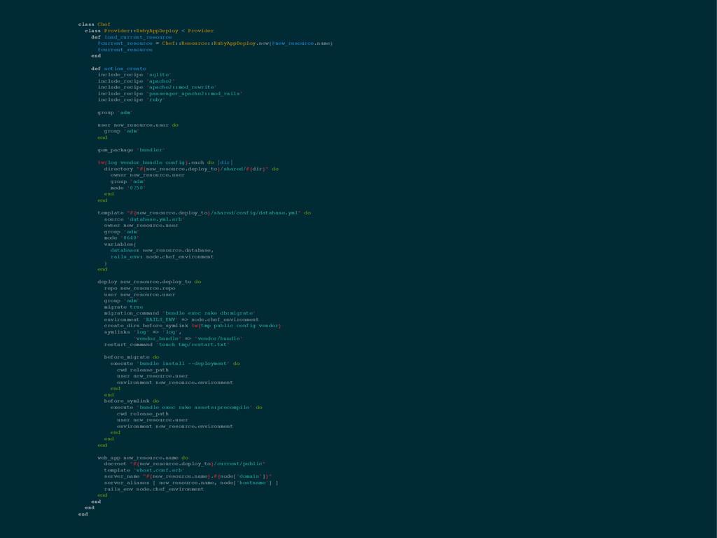 class Chef! class Provider::RubyAppDeploy < Pro...