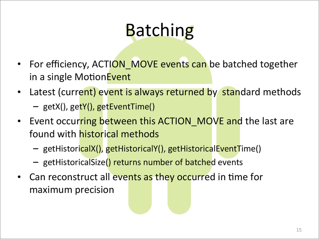 Batching • For	