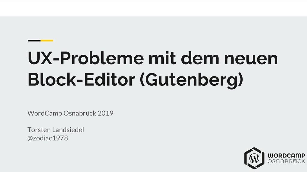 UX-Probleme mit dem neuen Block-Editor (Gutenbe...
