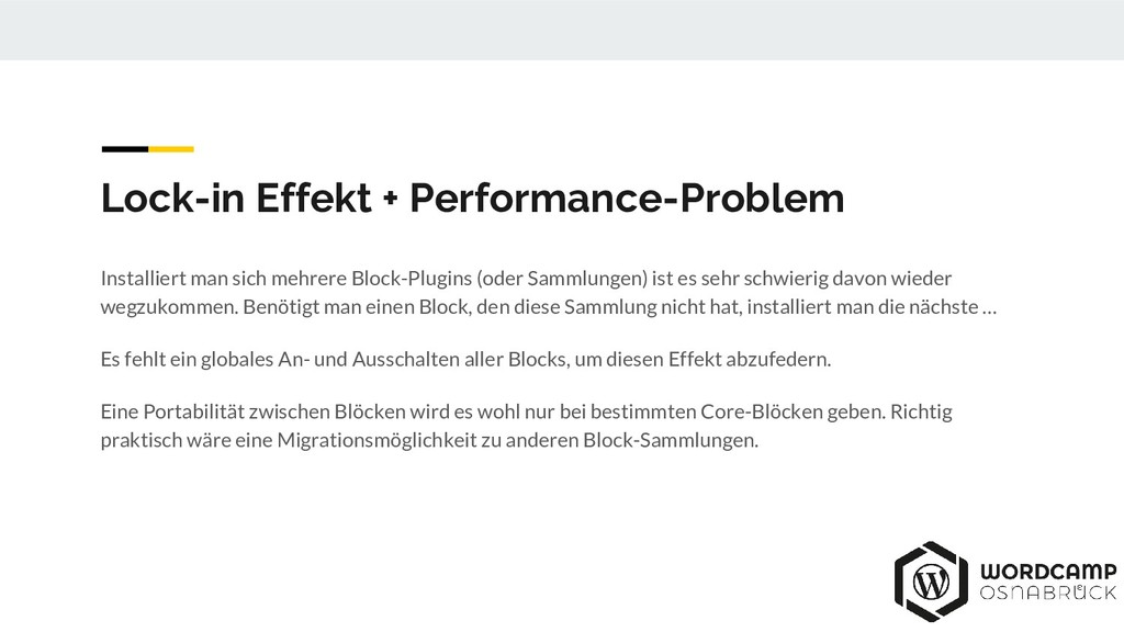 Lock-in Effekt + Performance-Problem Installier...