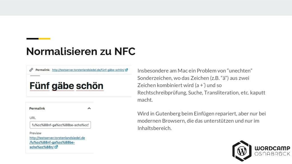 Normalisieren zu NFC Insbesondere am Mac ein Pr...