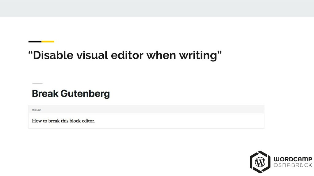 """Disable visual editor when writing"""