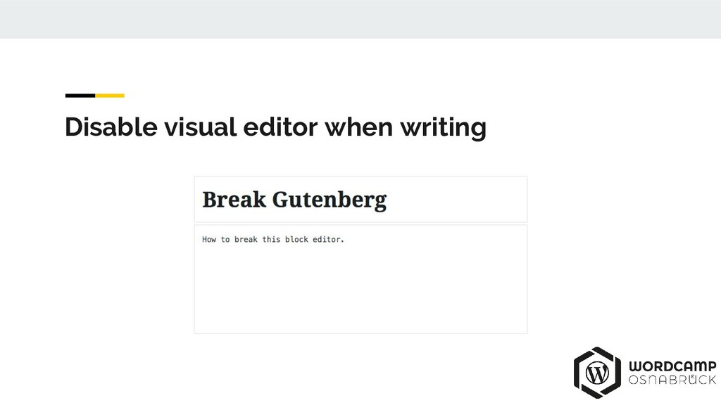 Disable visual editor when writing