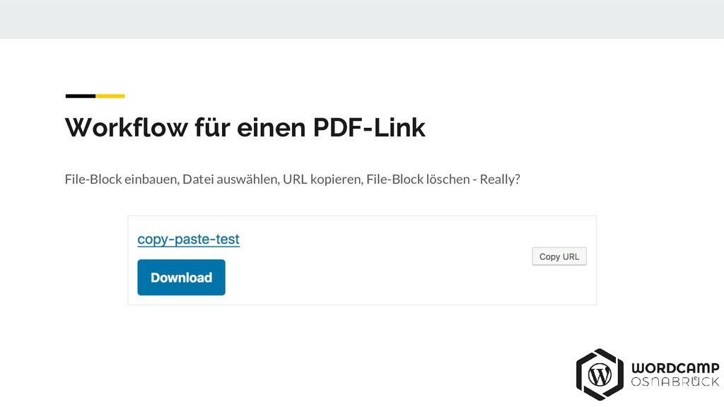 File-Block einbauen, Datei auswählen, URL kopie...