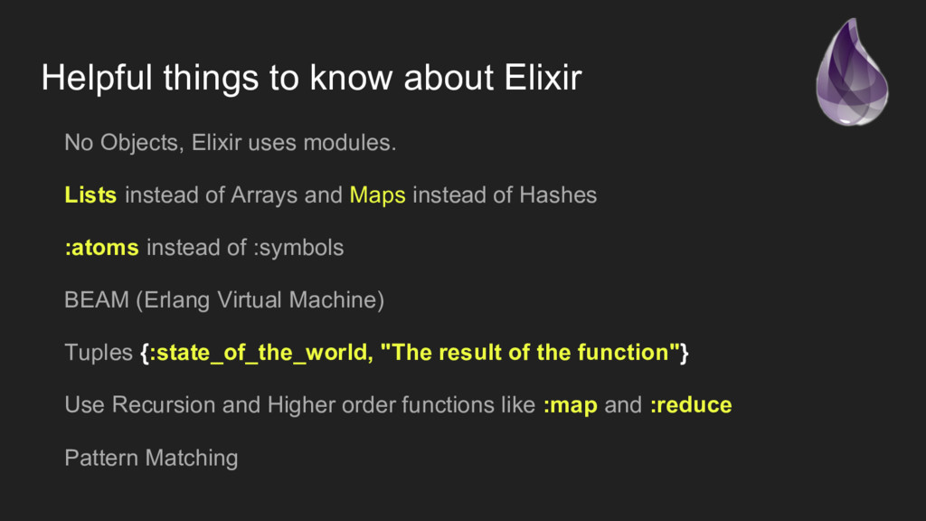 Helpful things to know about Elixir No Objects,...