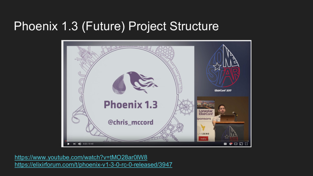 Phoenix 1.3 (Future) Project Structure https://...