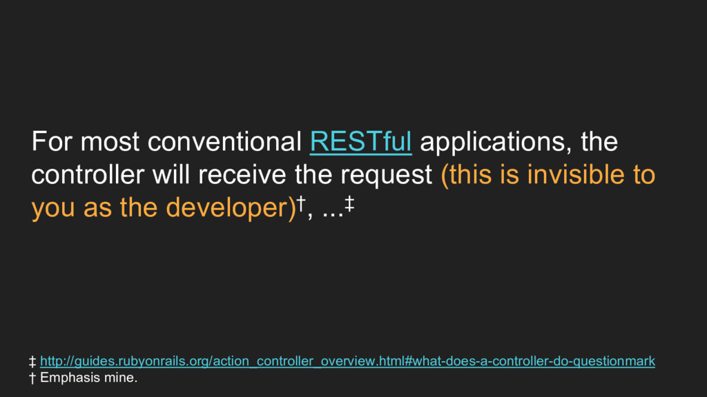 For most conventional RESTful applications, the...