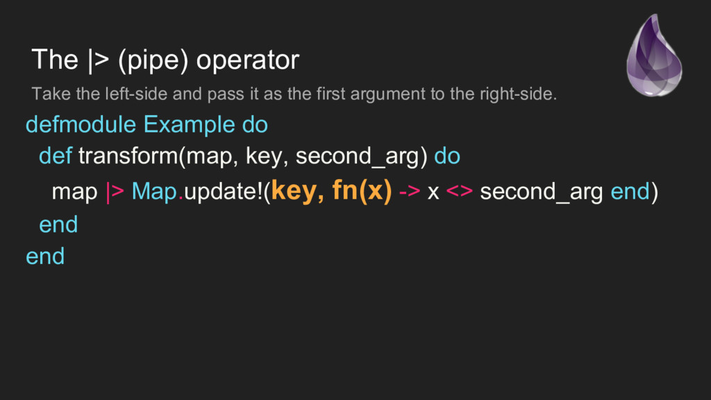 The  > (pipe) operator Take the left-side and p...