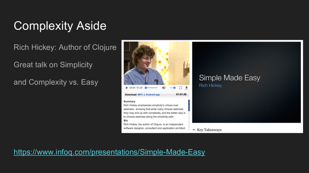Complexity Aside Rich Hickey: Author of Clojure...