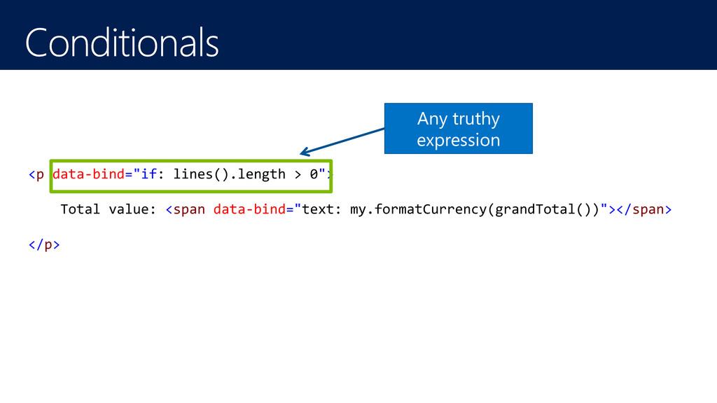 "<p data-bind=""if: lines().length > 0""> Total va..."