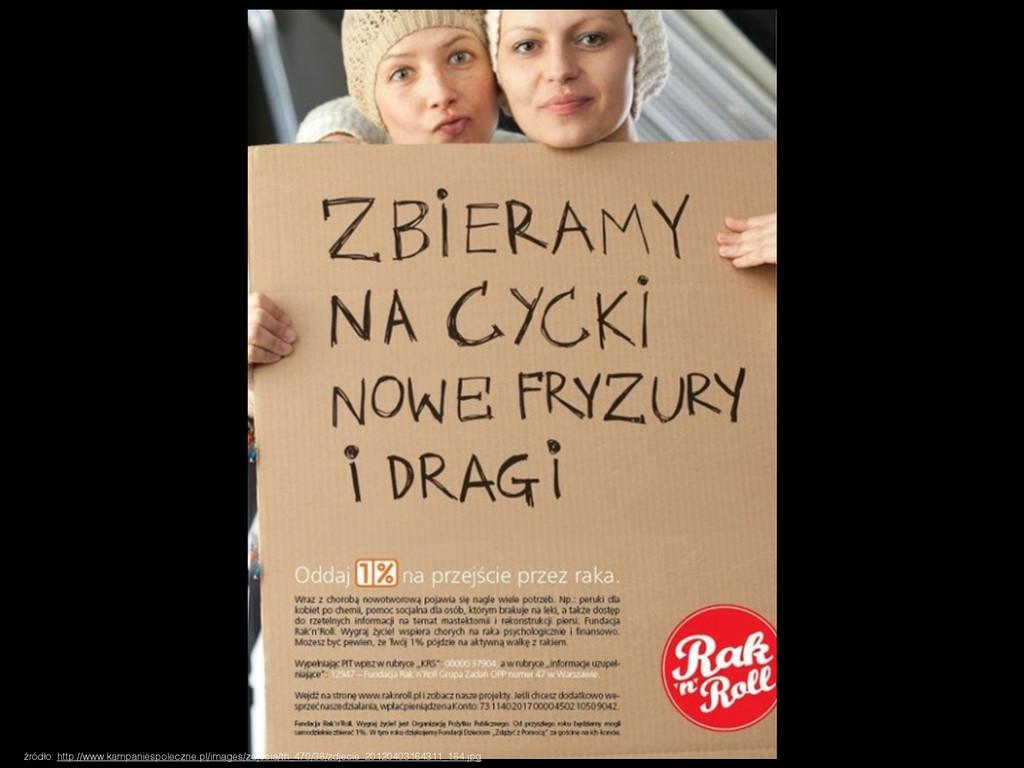 źródło: http://www.kampaniespoleczne.pl/images/...