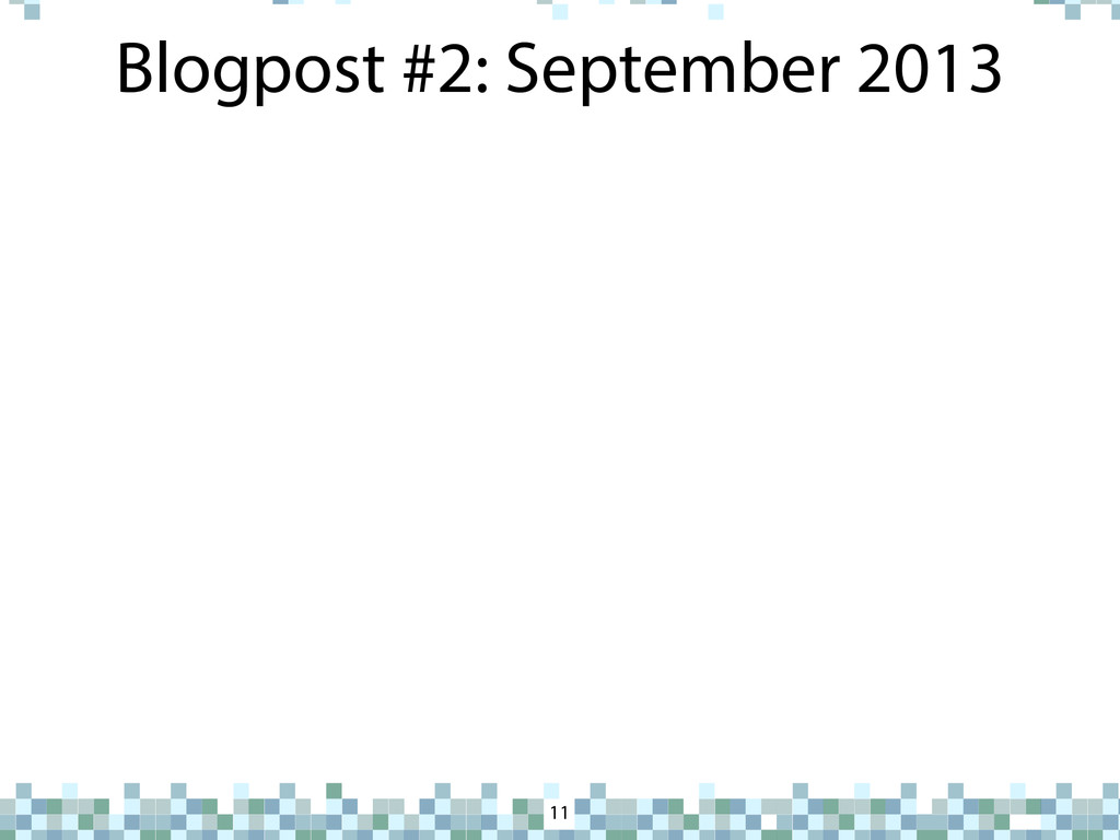 Blogpost #2: September 2013 11