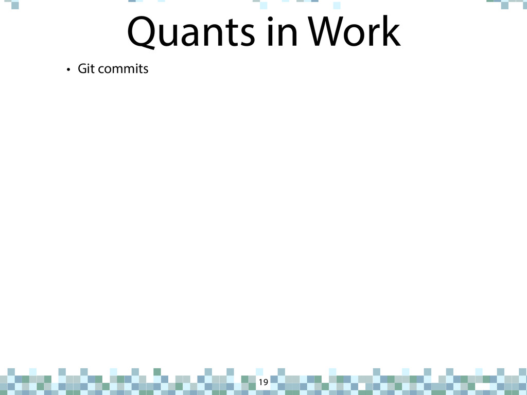 Quants in Work 19 • Git commits