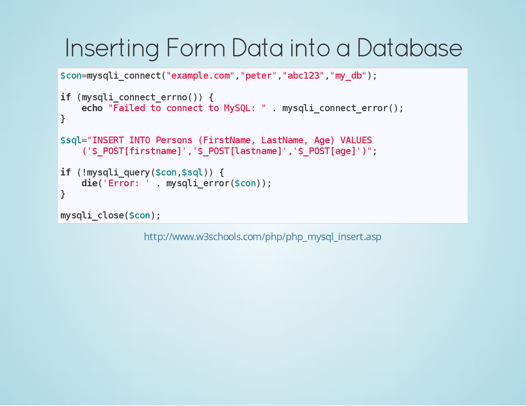 Inserting Form Data into a Database $ c o n = m...