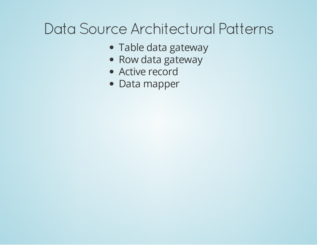 Data Source Architectural Patterns Table data g...
