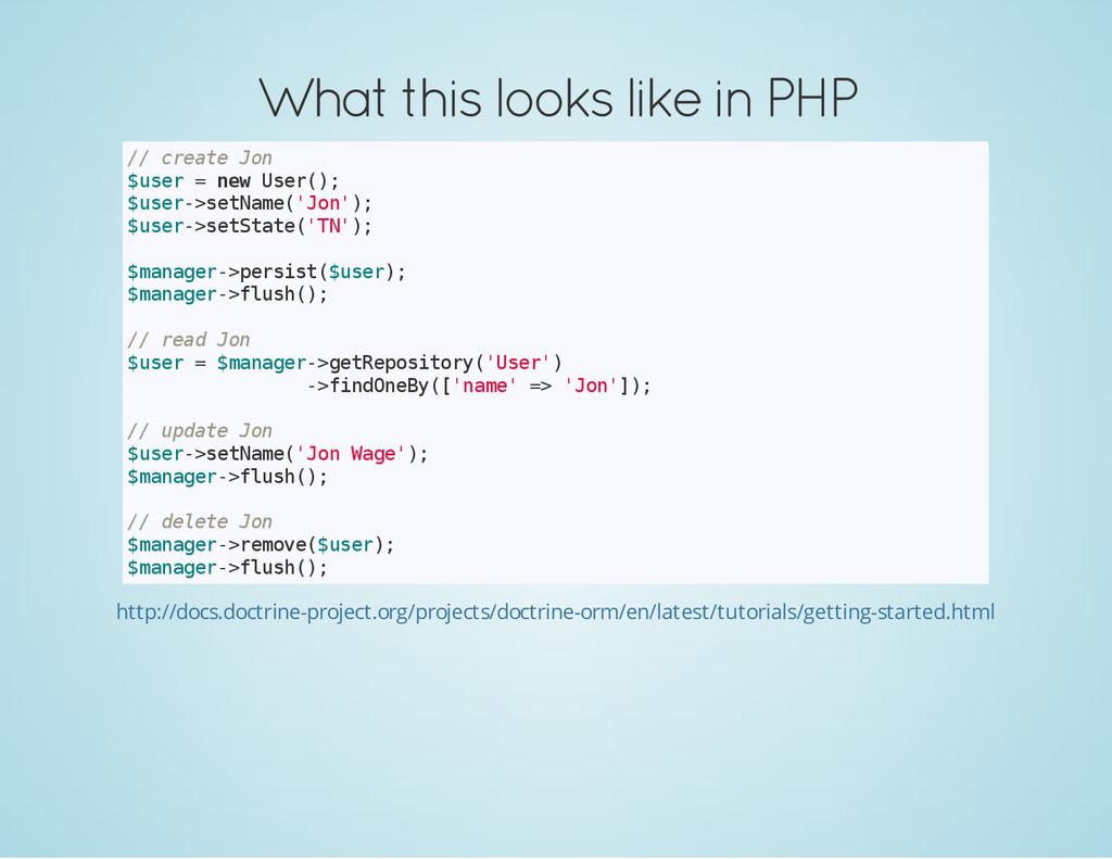 What this looks like in PHP / / c r e a t e J o...