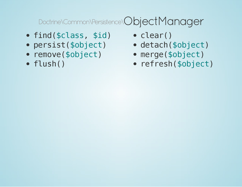 Doctrine\Common\Persistence\ ObjectManager f i ...