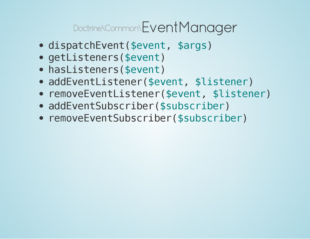 Doctrine\Common\ EventManager d i s p a t c h E...