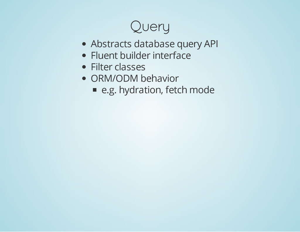 Query Abstracts database query API Fluent build...