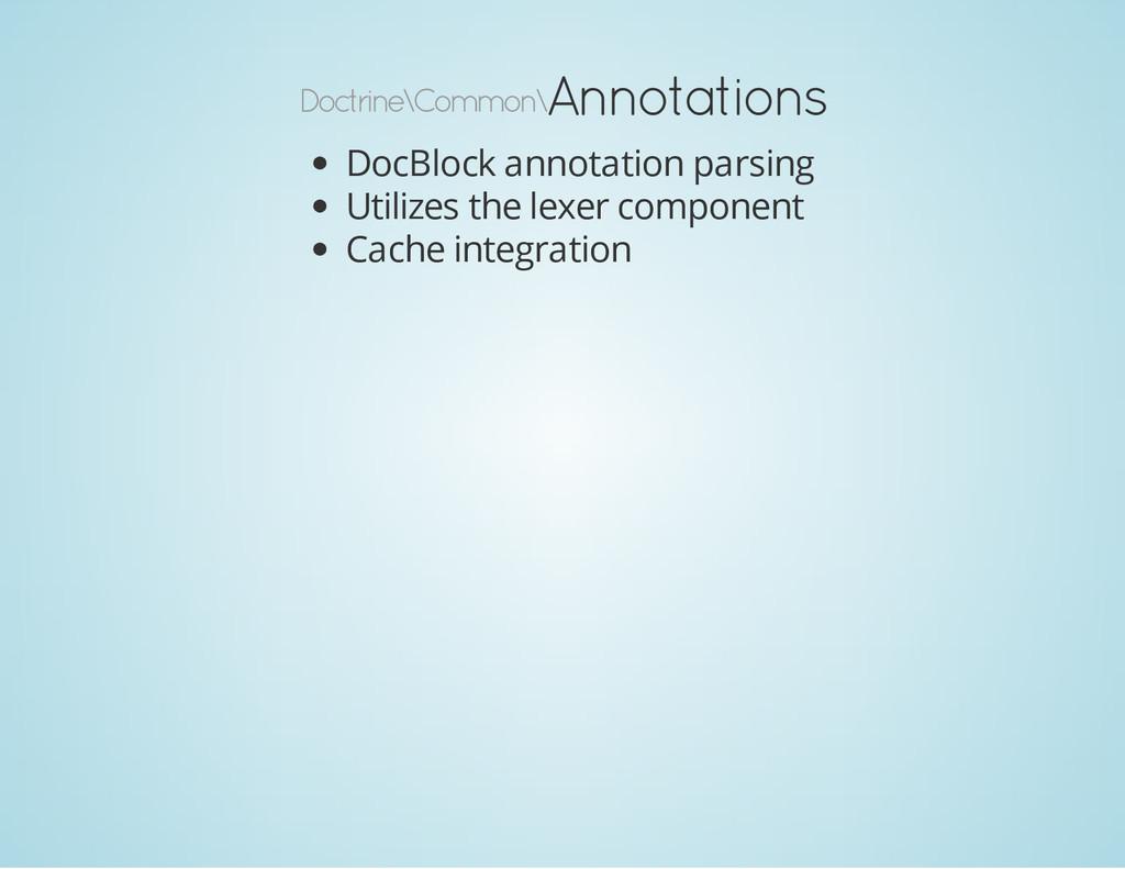 Doctrine\Common\ Annotations DocBlock annotatio...