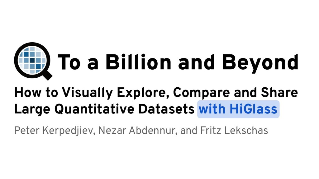 To a Billion and Beyond How to Visually Explore...