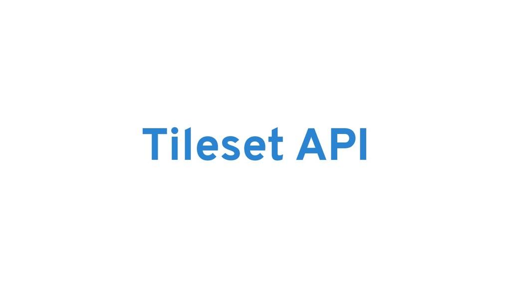 Tileset API