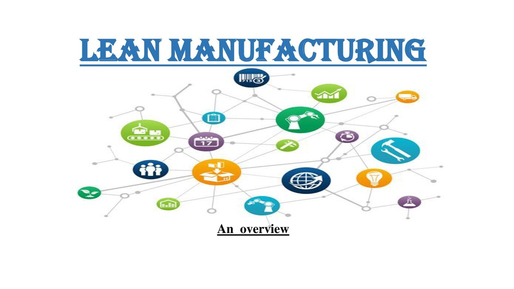Lean Manufacturing An overview