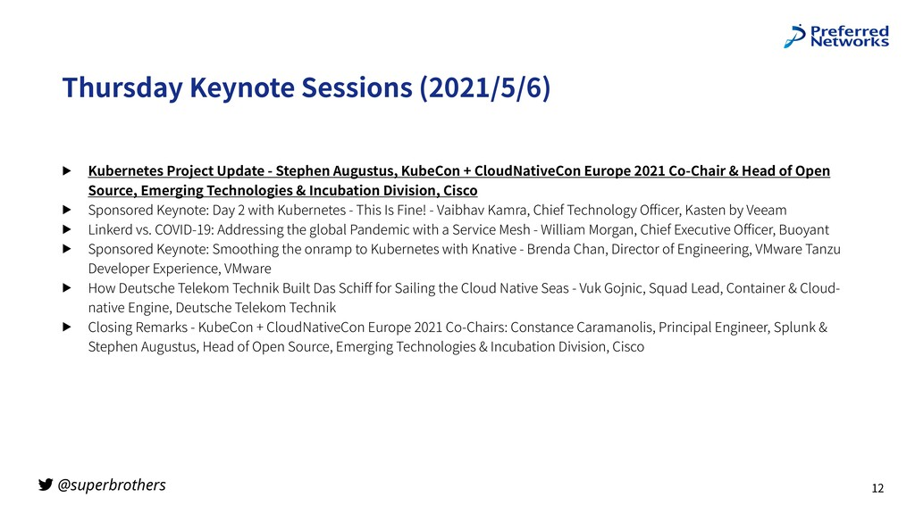 @superbrothers Thursday Keynote Sessions (2021/...