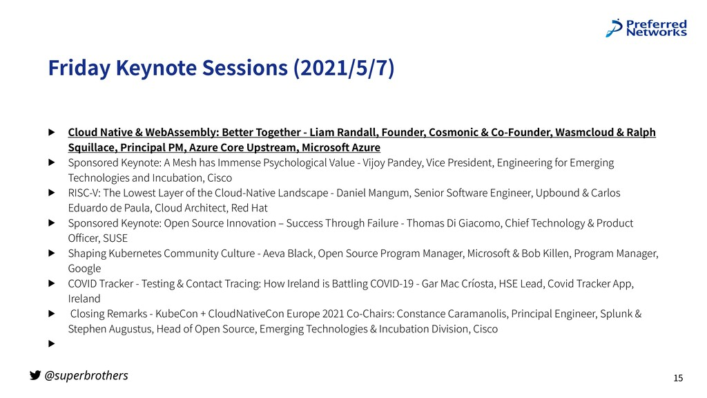 @superbrothers Friday Keynote Sessions (2021/5/...