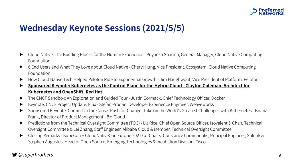 @superbrothers Wednesday Keynote Sessions (2021...
