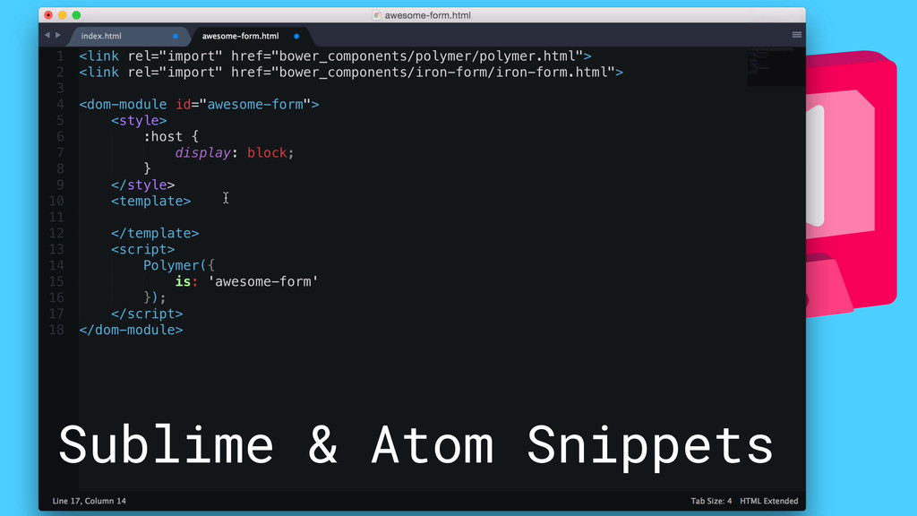 Sublime & Atom Snippets