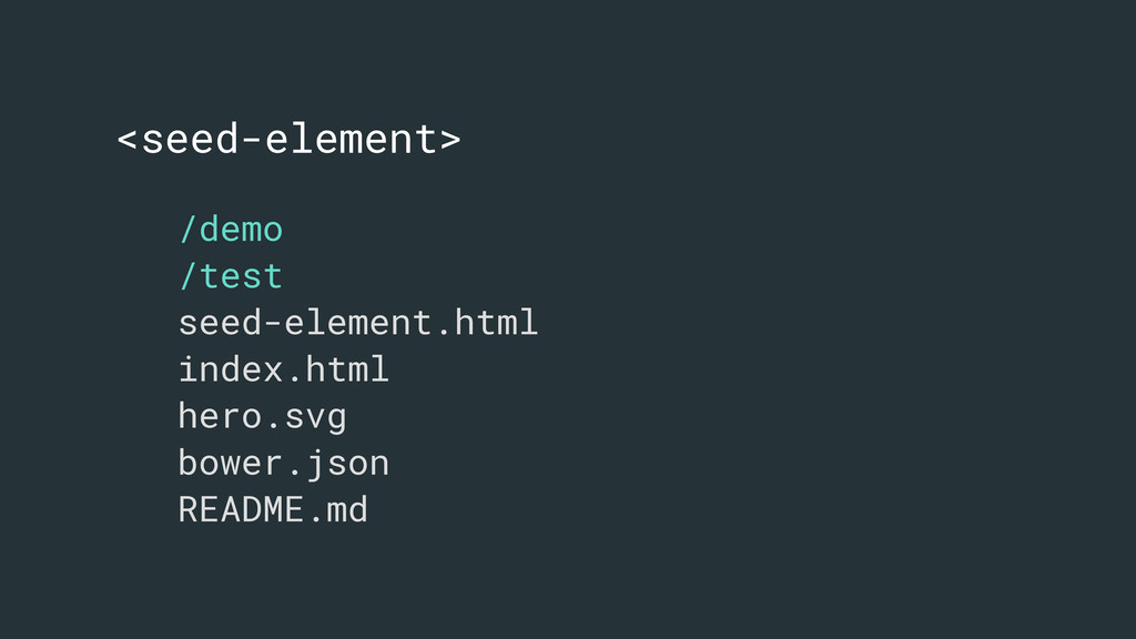 <seed-element> /demo /test seed-element.html in...