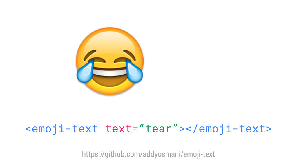 """<emoji-text text=""""tear""""></emoji-text> https://..."""