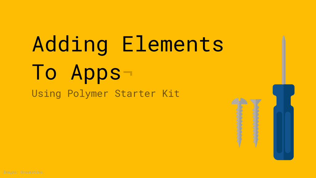 Adding Elements To Apps¬ Using Polymer Starter ...