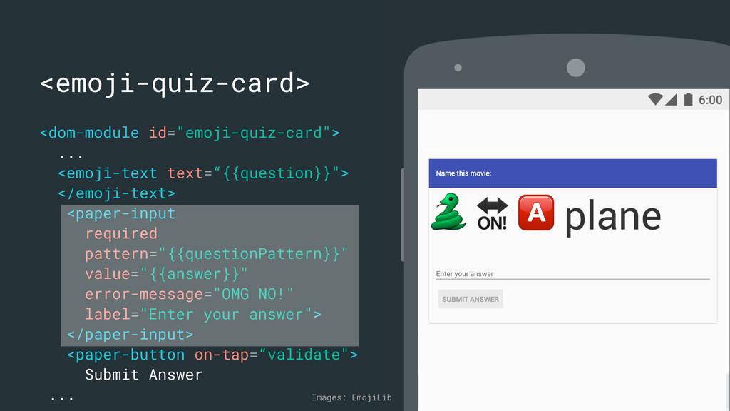 """<emoji-quiz-card> <dom-module id=""""emoji-quiz-ca..."""