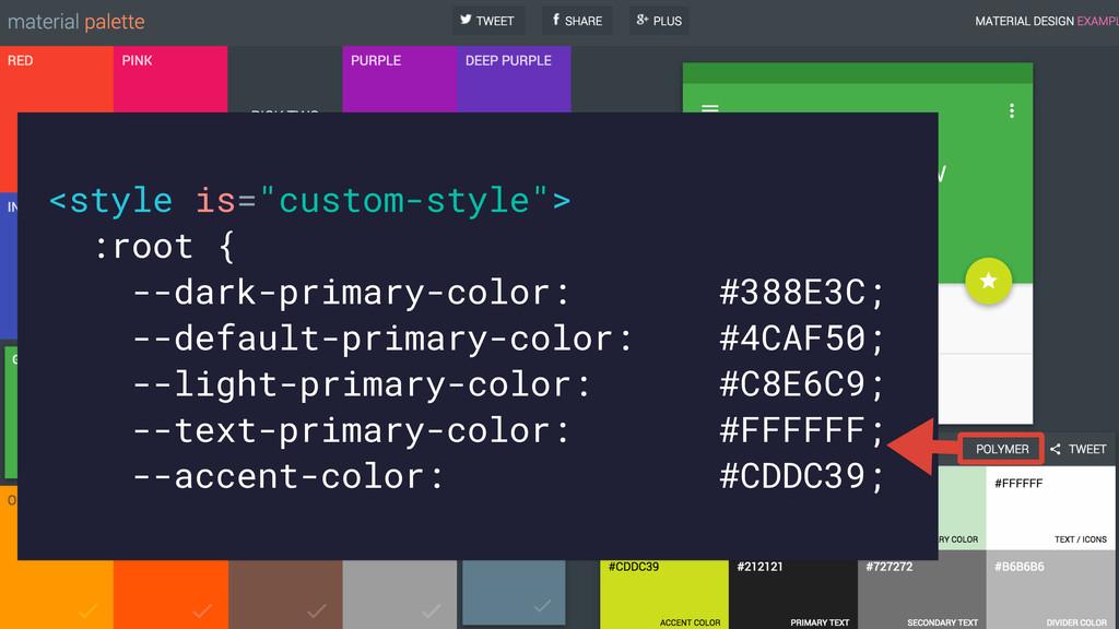 """<style is=""""custom-style""""> :root { --dark-primar..."""