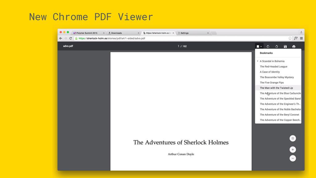 New Chrome PDF Viewer